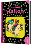 Dumma Hallon (Bok+CD)