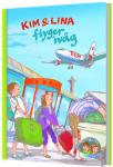 Kim & Lina flyger iväg (Bok+CD)