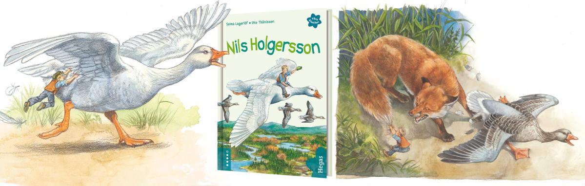 Nils Holgerssons underbara resa genom världen, och hem igen!
