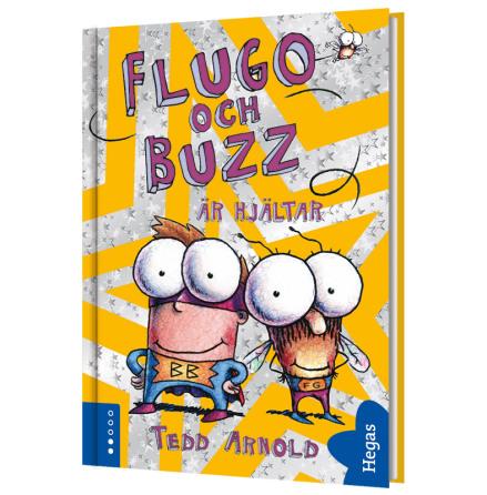 Flugo och Buzz är hjältar