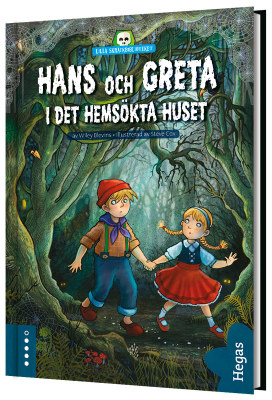 Hans och Greta i det hemsökta huset