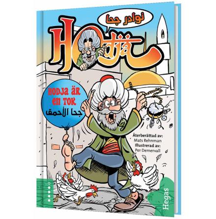 Hodja är en tok / svenska-arabiska (Bok+CD)