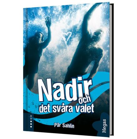 Nadir och det svåra valet (Bok+CD)