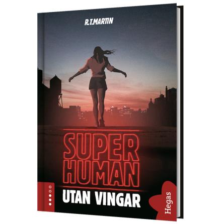 Superhuman 1 - Utan vingar