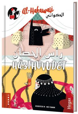 al-Hakawati: Hästhuvudet / svenska-arabiska