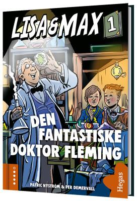 Lisa och Max 1: Den fantastiske doktor Fleming
