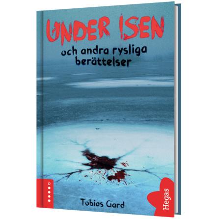 Under isen och andra rysliga berättelser