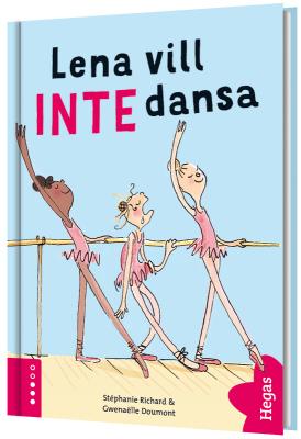 Lena vill INTE dansa (Bok+CD)