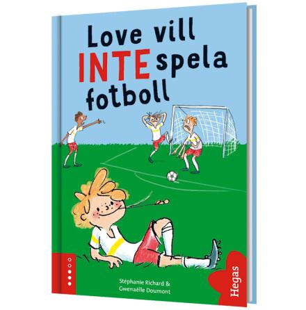 Love vill INTE spela fotboll (Bok+CD)