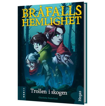 Bråfalls Hemlighet 1: Trollen i skogen (Bok+CD)