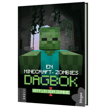 En Minecraft-zombies dagbok 1 - Mitt liv som zombie