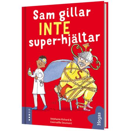 Sam gillar INTE superhjältar