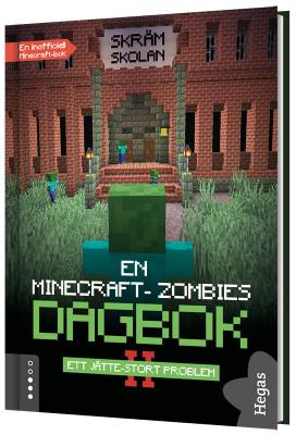 En Minecraft-zombies dagbok 2 - Ett jätte-stort problem