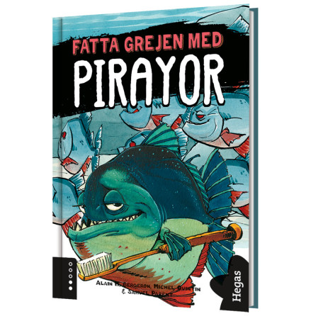 Fatta grejen med pirayor