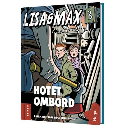 Lisa och Max 3 - Hotet ombord