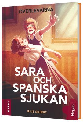 Överlevarna 1 - Sara och spanska sjukan