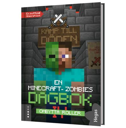 En Minecraft-zombies dagbok 4 - Ombytta roller