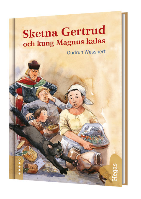 Sketna Gertrud och kung Magnus kalas  av Gudrun Wessnert