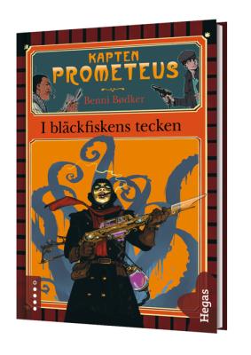 Kapten Prometeus 1  I bläckfiskens tecken  Bok+CD