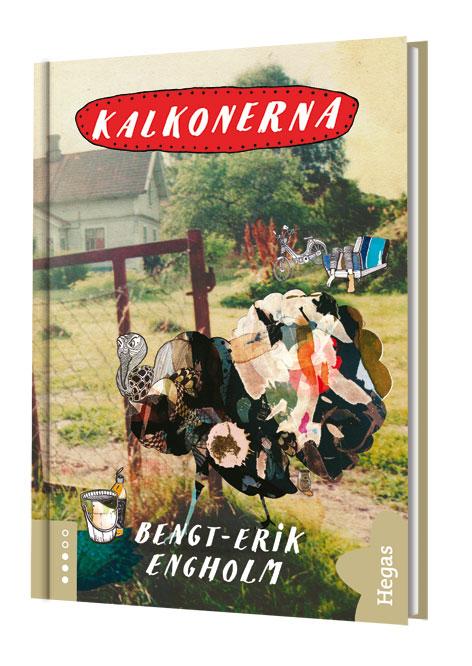 Kalkonerna (Bok+CD) av Bengt-Erik Engholm