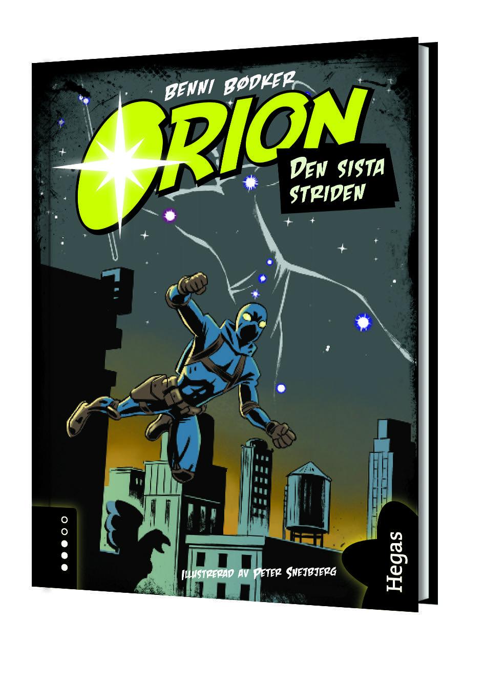Orion. Den sista striden av Benni Bødker