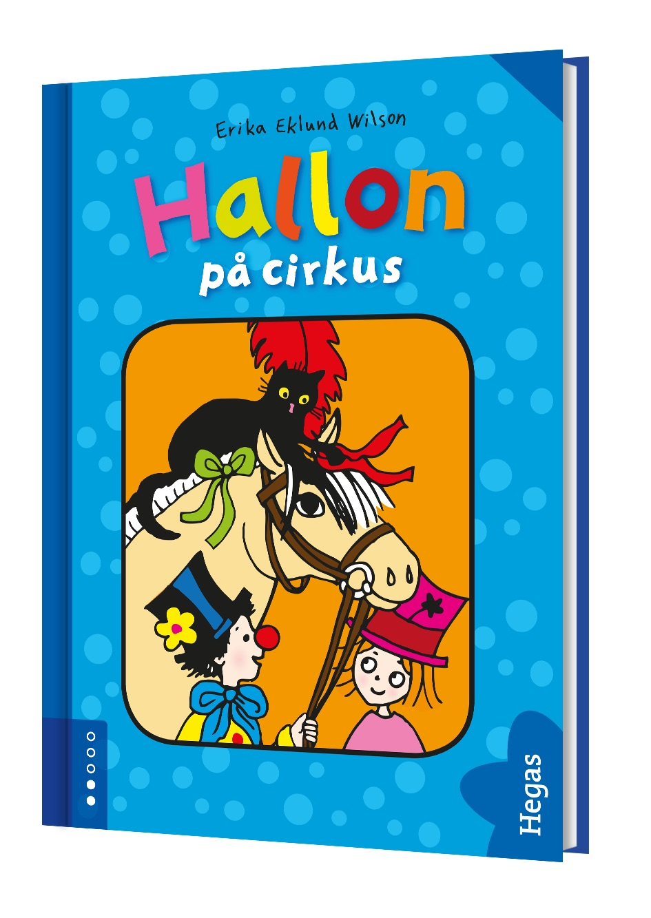 Hallon på cirkus (Bok+CD) av Erika Eklund Wilson