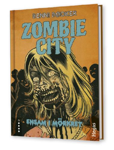 Zombie City. Ensam i mörkret av Benni Bødker