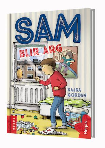 Sam blir ARG! av Kajsa Gordan