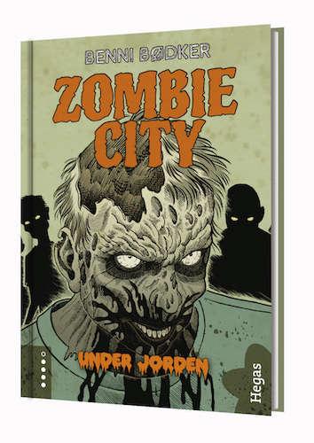 Zombie City. Under jorden av Benni Bødker