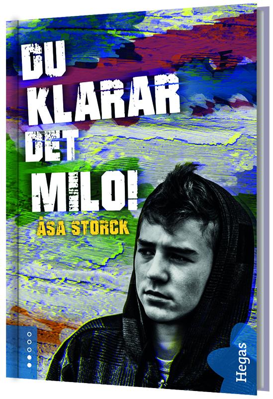 Du klarar det Milo! av Åsa Storck