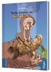 Farfar berättar om Gnun