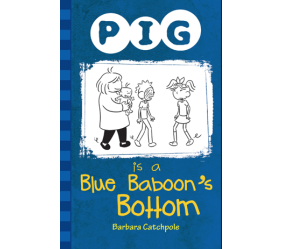 Pig is a Blue Baboon´s Bottom