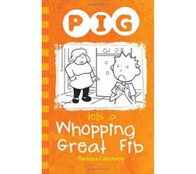 Pig tells a Whopping Great Fib