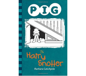 Pig is a Hairy Snotter