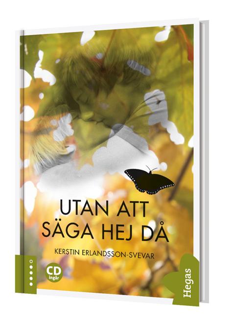 Utan att säga hej då (CD ingår) av Kerstin Erlandsson-Svevar