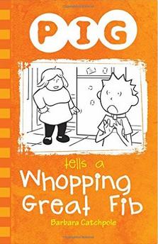 Pig Tells a Whopping Great Fib av Barbara Catchpole