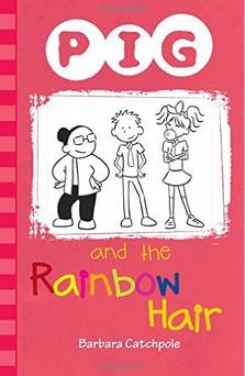 Pig and the Rainbow Hair av Barbara Catchpole