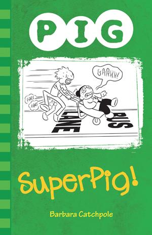 Superpig! av Barbara Catchpole