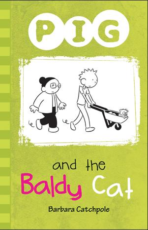 Pig and the Baldy Cat av Barbara Catchpole