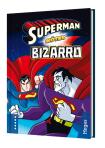Superman möter Bizarro