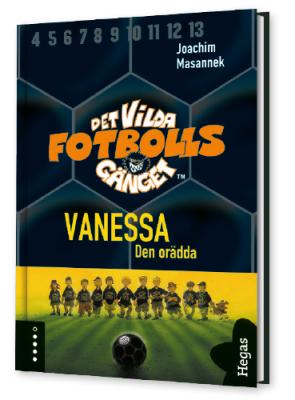 Det vilda fotbollsgänget 3  Vanessa
