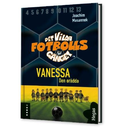 Det vilda fotbollsgänget 3 - Vanessa