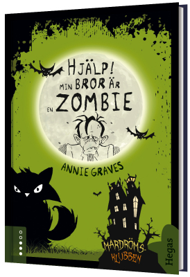 Mardrömsklubben: Hjälp, min bror är en zombie!